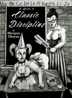 A Guide to Classic Discipline Morgan Thorne Books