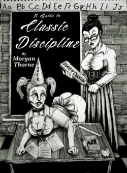 A Guide to Classic Discipline Morgan Thorne Books