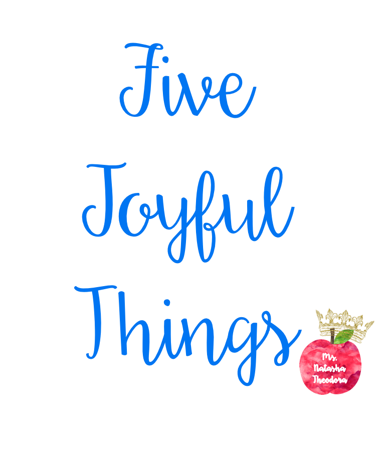 Five Joyful Things