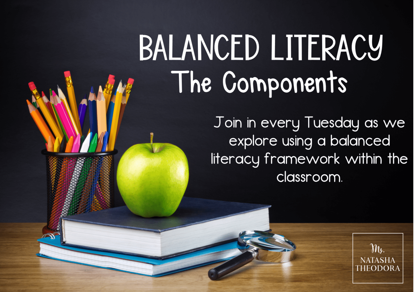 Components of a Balanced Literacy Framework