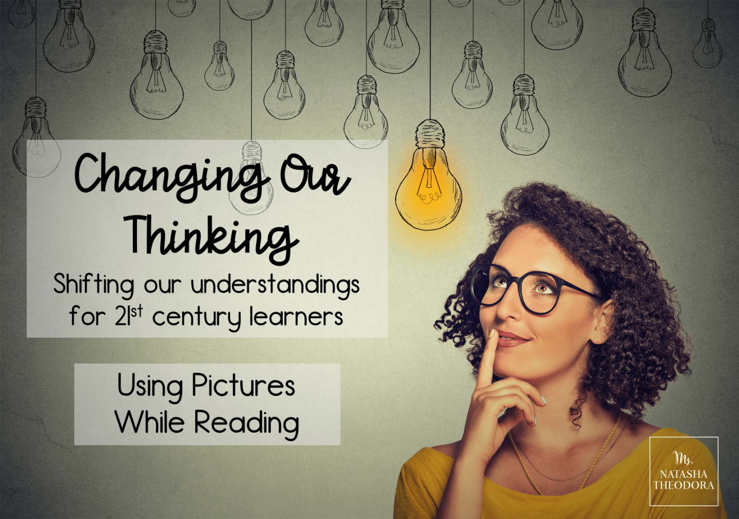 Changing Our Thinking: Using Pictures While Reading