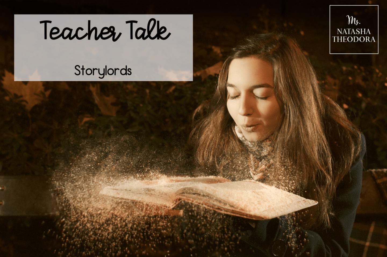 Teacher Talk: Storylords