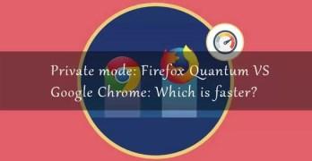 Chrome vs Firefox faster private mode