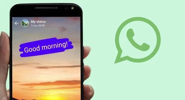WhatsApp Good Morning Status
