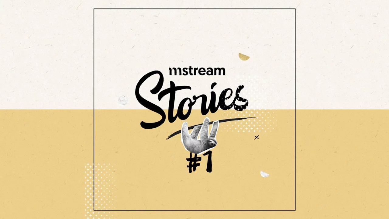 Saga Motion Design - Mstream Stories