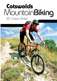 Cotswolds Mountain Biking (Guide book with 20 classic routes)