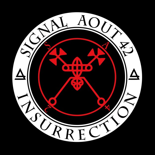 Signal Aout 42 – Insurrection