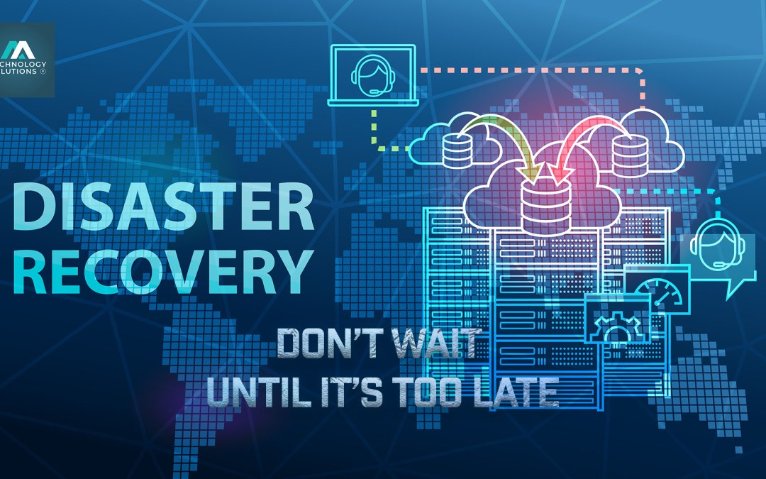 Disaster Recovery Planning & Why You Should Make One Now