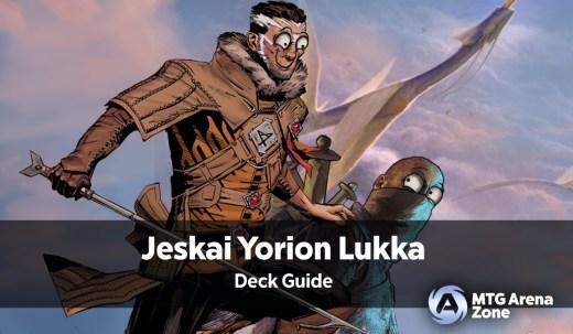 Jeskai Lukka Deck Guide