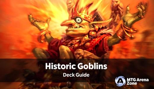 Historic Goblins Deck Guide