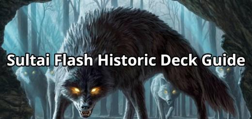 Sultai Flash Historic Deck Guide