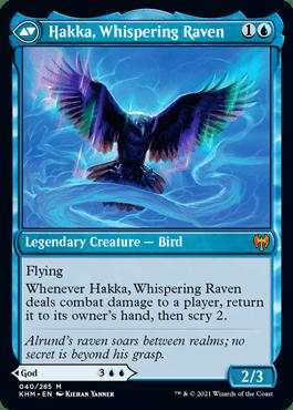 Hakka, Whispering Raven