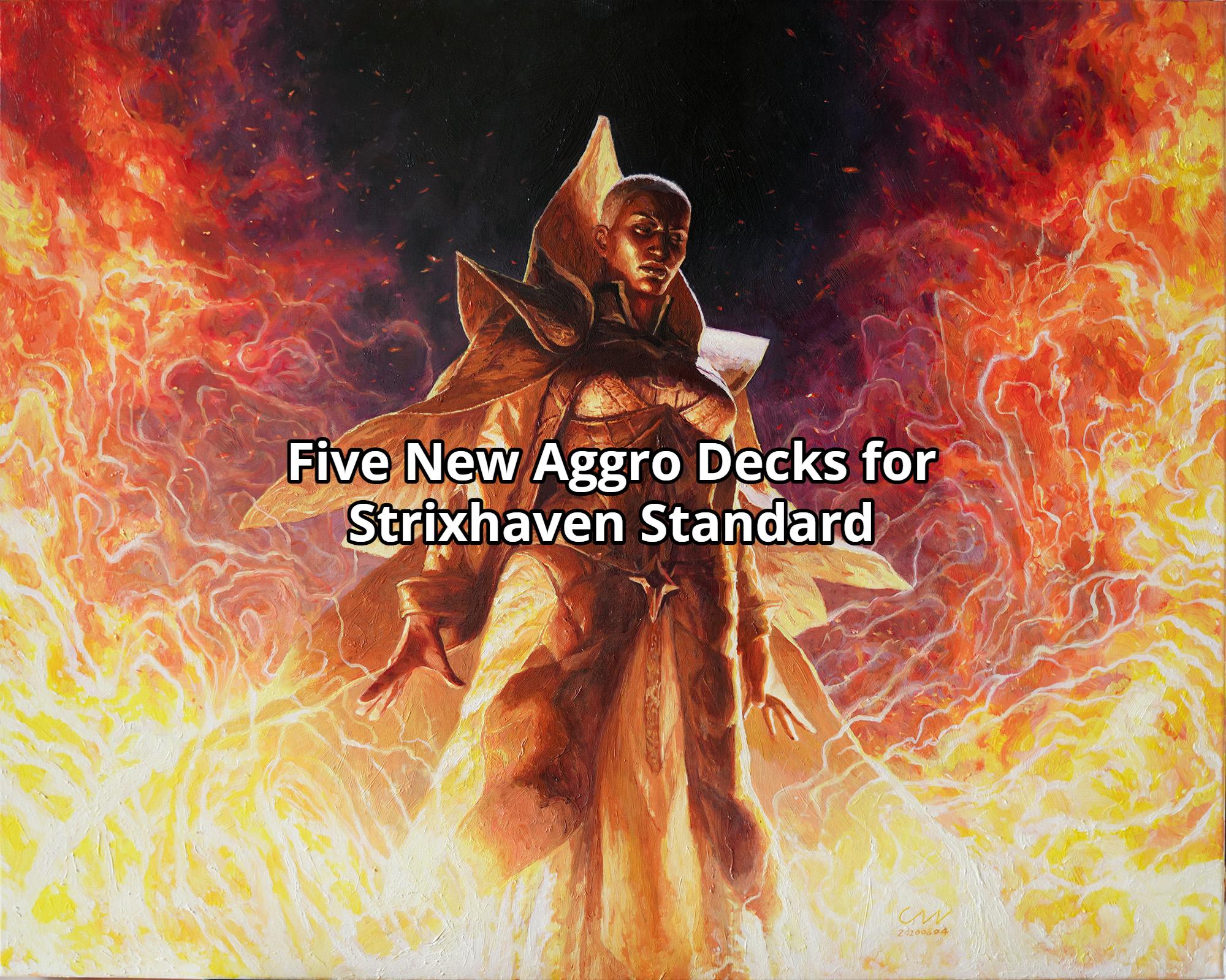 Five New Aggro Decks for Strixhaven Standard
