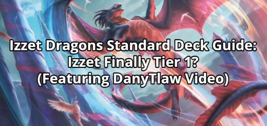 Izzet Dragons Standard Deck Guide: Izzet Finally Tier 1?