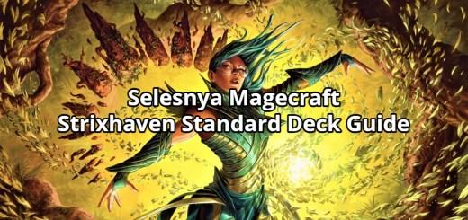 Selesnya Magecraft Strixhaven Standard Deck Guide