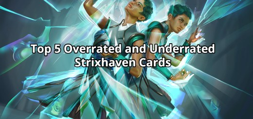 Top 5 Overrated and Underrated Strixhaven Cards