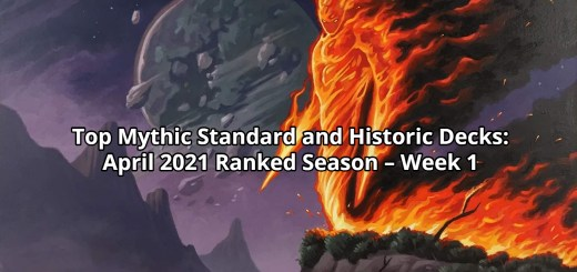 Top Mythic Standard and Historic Decks – April 2021 Ranked Season – Week 1