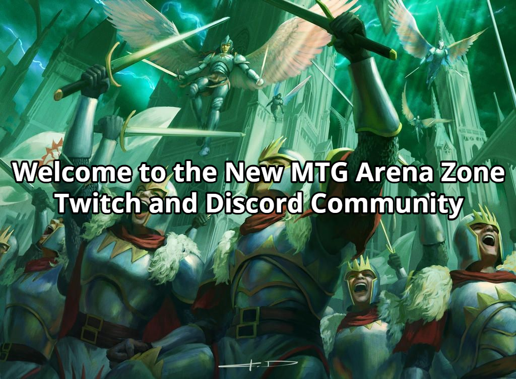 Welcome to the New MTG Arena Zone Twitch and Discord Community