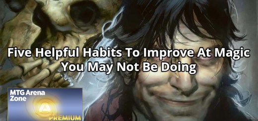 Five Helpful Habits To Improve At Magic You May Not Be Doing