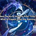The New Best Decks of Historic Post Time Warp Ban: What to Expect After the Banning