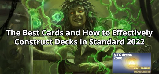 The Best Cards and How to Effectively Construct Decks in Standard 2022