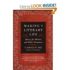 Carolyn See Literary Life cover