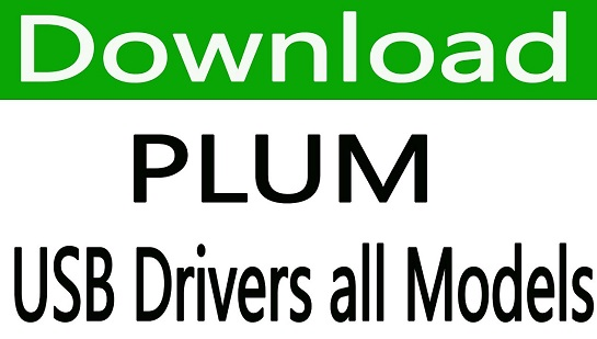 Plum USB Driver Download for All Models