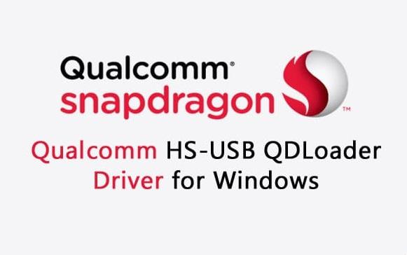 Qualcomm HS-USB QDloader 9008 Driver Download for Windows