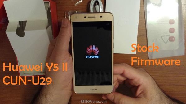 Huawei Y5 II CUN-U29 firmware download