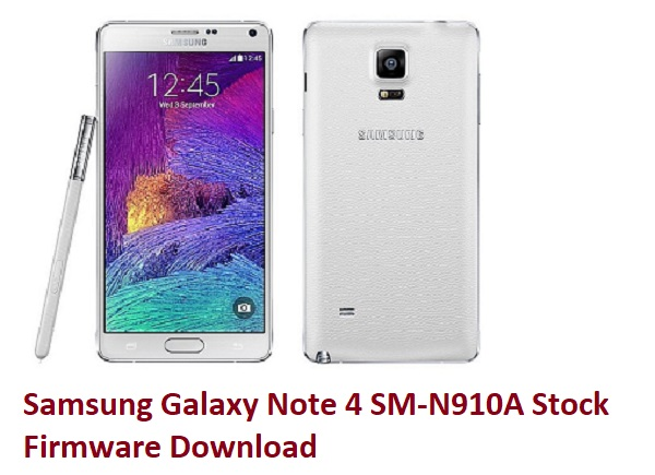 Samsung Galaxy Note 4 SM-N910A Stock Firmware Download