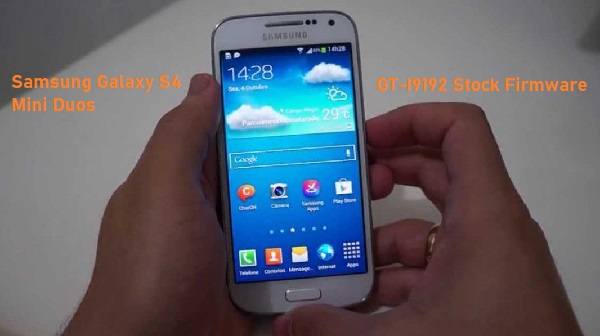 Samsung Galaxy S4 Mini Duos GT-I9192 Stock Firmware Download