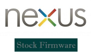 Google Nexus Firmware (Official) Download for All Models
