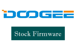 Doogee Firmware Download for All Models (Stock ROM)