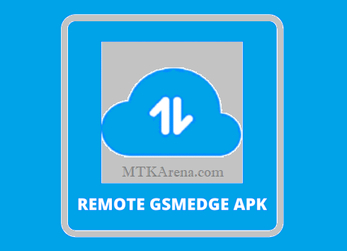 Remote Gsmedge APK Download For Android