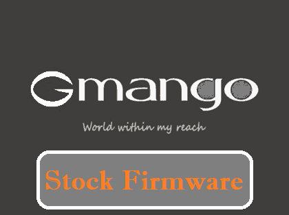 Gmango Firmware Download (Stock ROM) for All Models