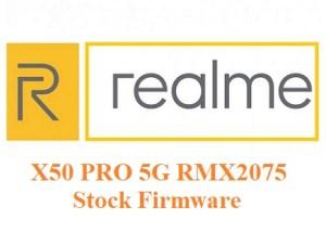 Realme X50 PRO 5G RMX2075 Stock Firmware