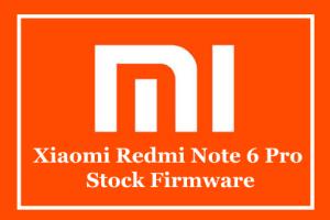 Xiaomi Redmi Note 6 Pro Stock Firmware