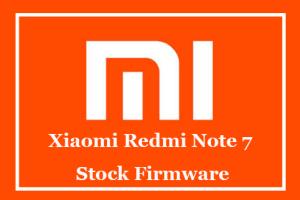 Xiaomi Redmi Note 7 Stock Firmware