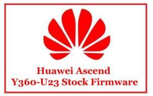 Huawei Ascend Y360-U23 Stock Firmware