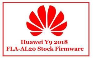 Huawei Y9 2018 FLA-AL20 Stock Firmware