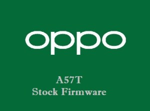 Oppo A57T Stock Firmware Download