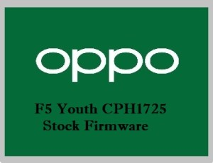 Oppo F5 Youth CPH1725 Stock Firmware Download