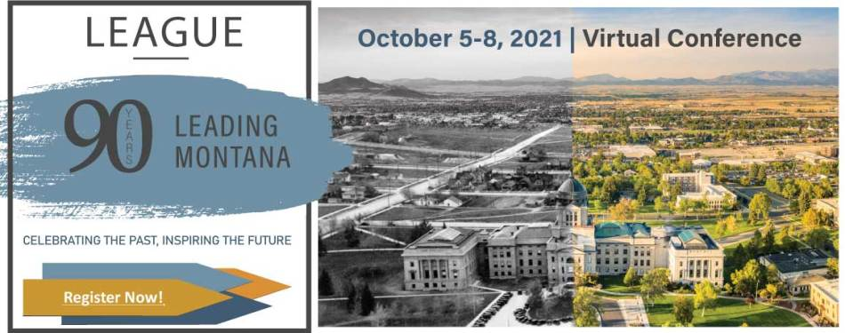 90 Years Leading Montana: Celebrating the past, inspiring the future! October 6-8, 2021   Helena, MT Register Now!