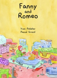 Fanny & Romeo, by Yves Pelletier and Pascal Girard
