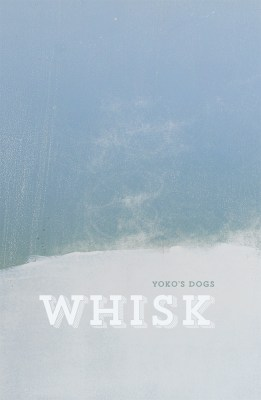 Whisk, by Yoko's Dogs