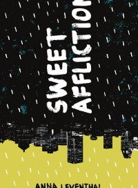 Sweet Affliction, by Anna Leventhal