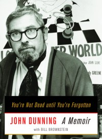 You're Not Dead until You're Forgotten, by John Dunning