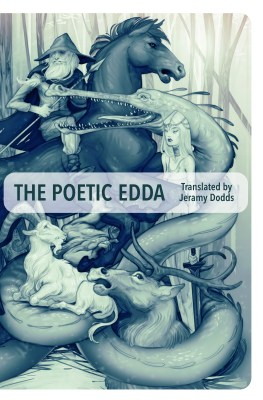 THe Poetic Edda, by Jeramy Dodds