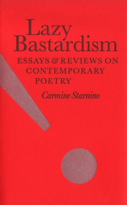 Lazy Bastardism, by Carmine Starnino