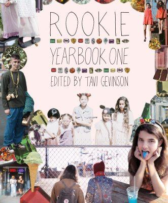 Rookie Yearbook One, by Tavi Gevinson